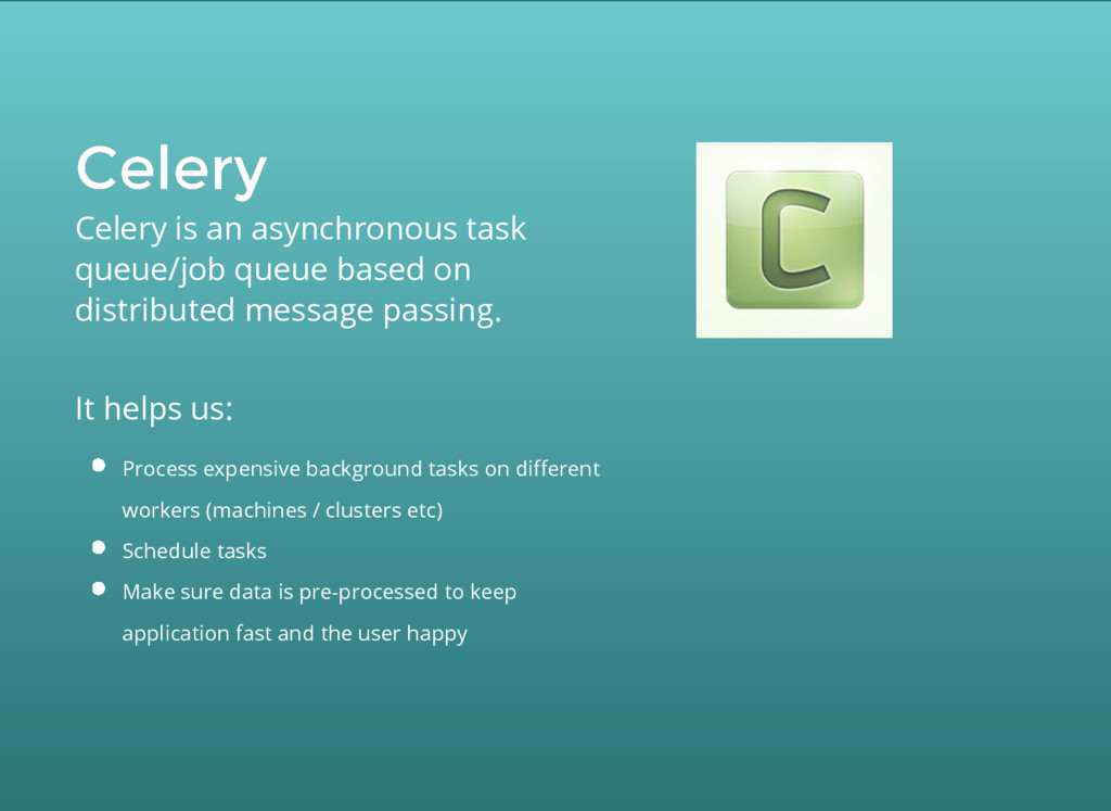 Celery Celery Celery is an asynchronous task qu...