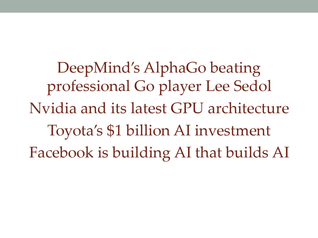 DeepMind's AlphaGo beating professional Go play...