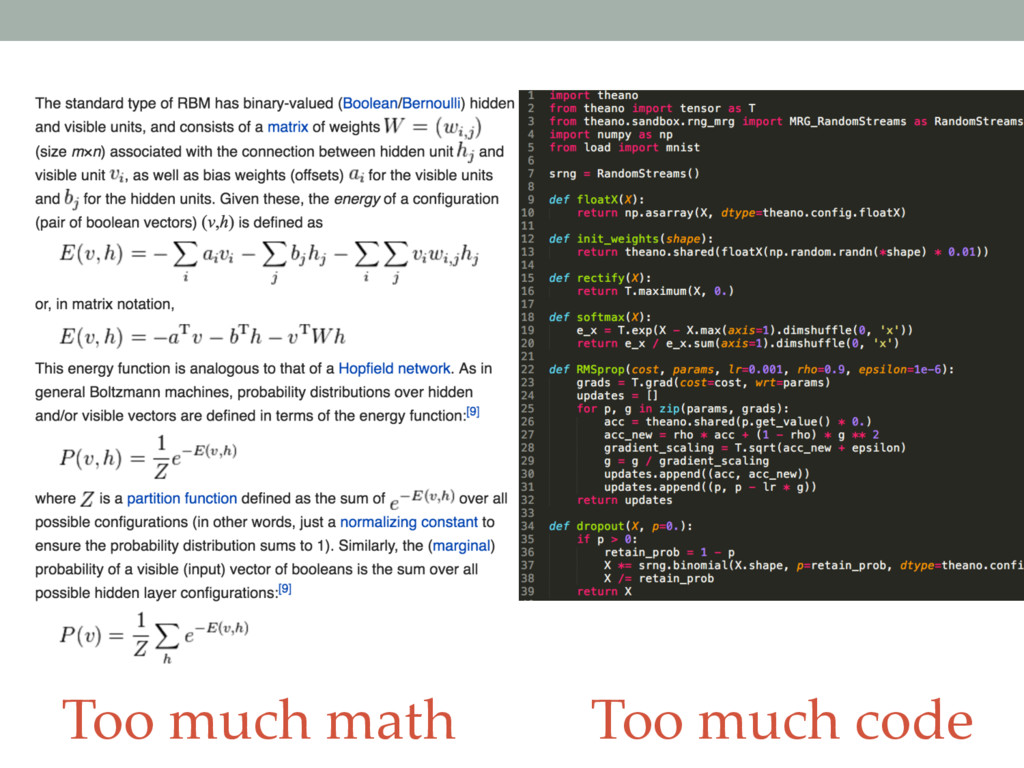 Too much math Too much code