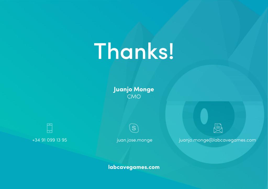 Thanks! Juanjo Monge CMO +34 91 099 13 95 juanj...