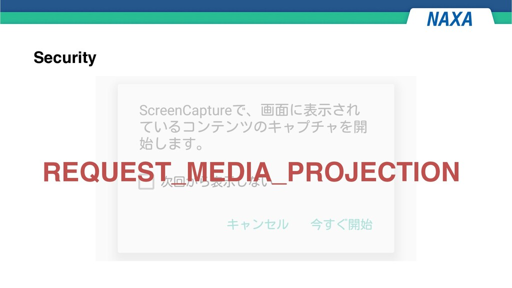 Security REQUEST_MEDIA_PROJECTION