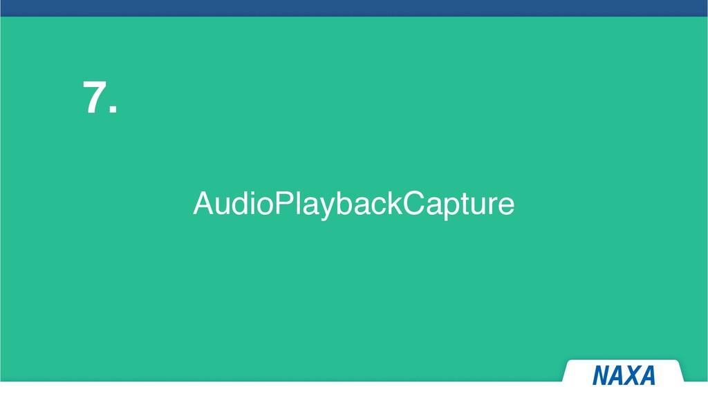 AudioPlaybackCapture 7.