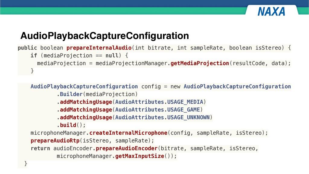 AudioPlaybackCaptureConfiguration public boolea...