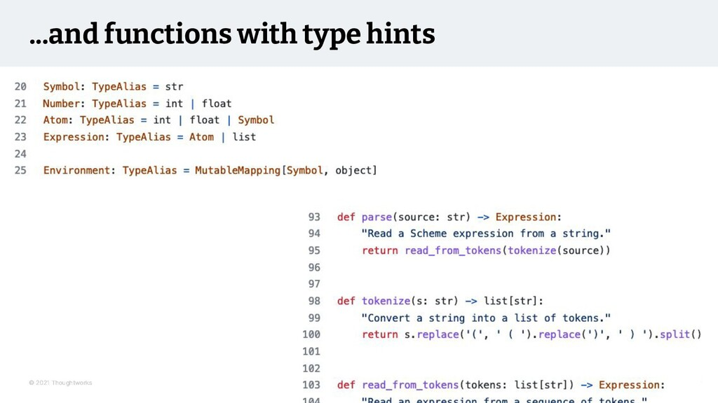 © 2021 Thoughtworks ...and functions with type ...