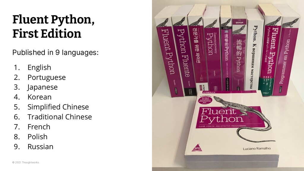 © 2021 Thoughtworks Fluent Python, First Editio...