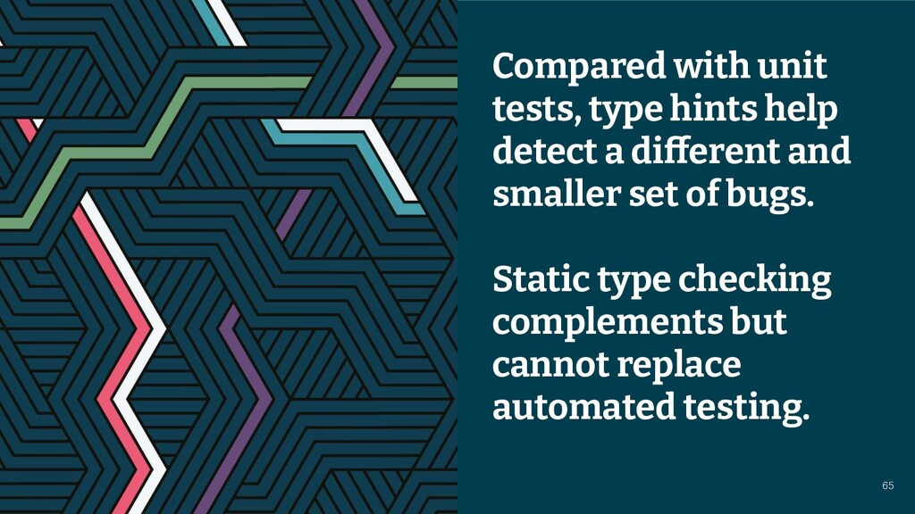 © 2021 Thoughtworks Compared with unit tests, t...