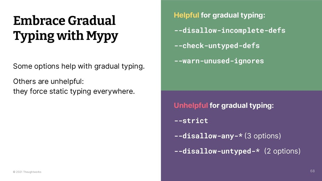 © 2021 Thoughtworks Embrace Gradual Typing with...