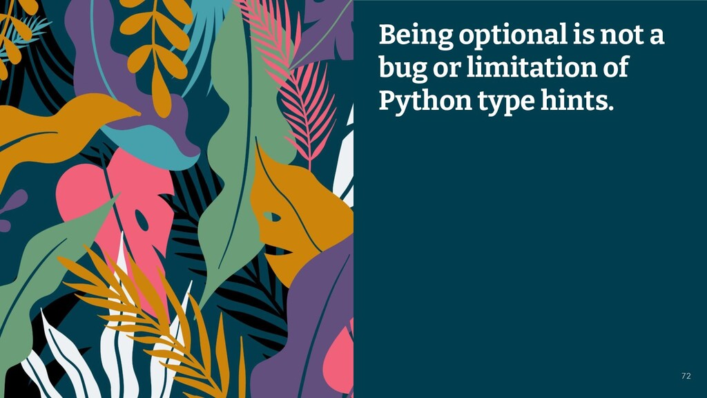 © 2021 Thoughtworks Being optional is not a bug...