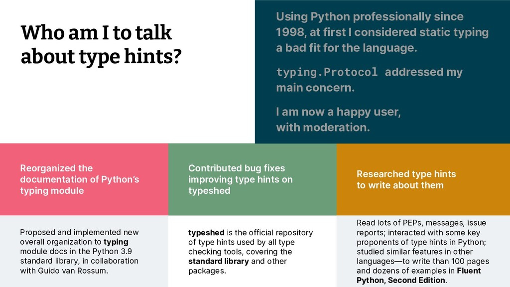 © 2021 Thoughtworks 9 Researched type hints to ...