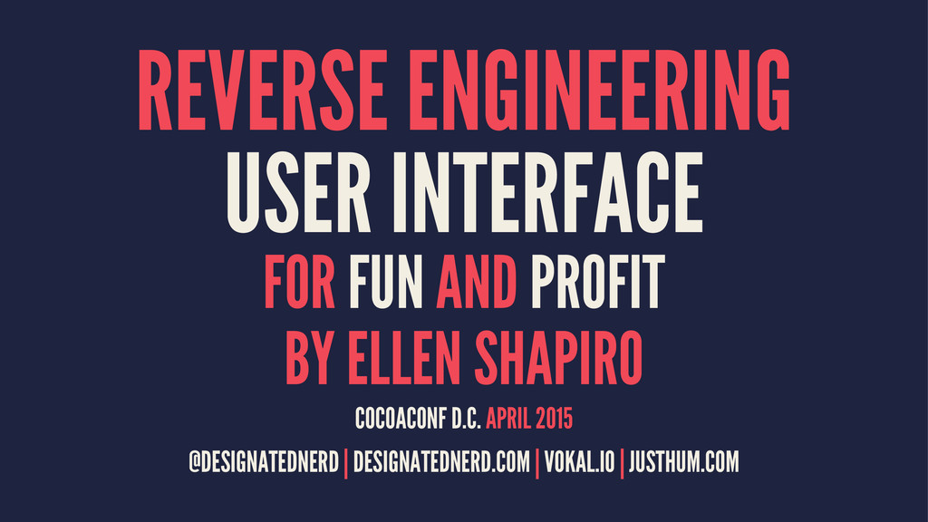 REVERSE ENGINEERING USER INTERFACE FOR FUN AND ...