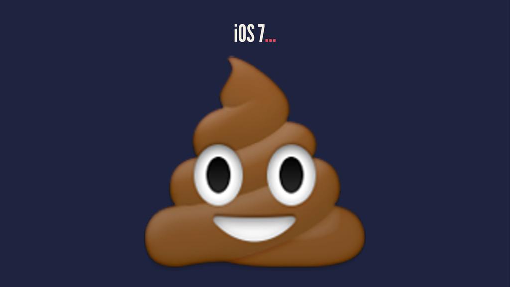 iOS 7... !