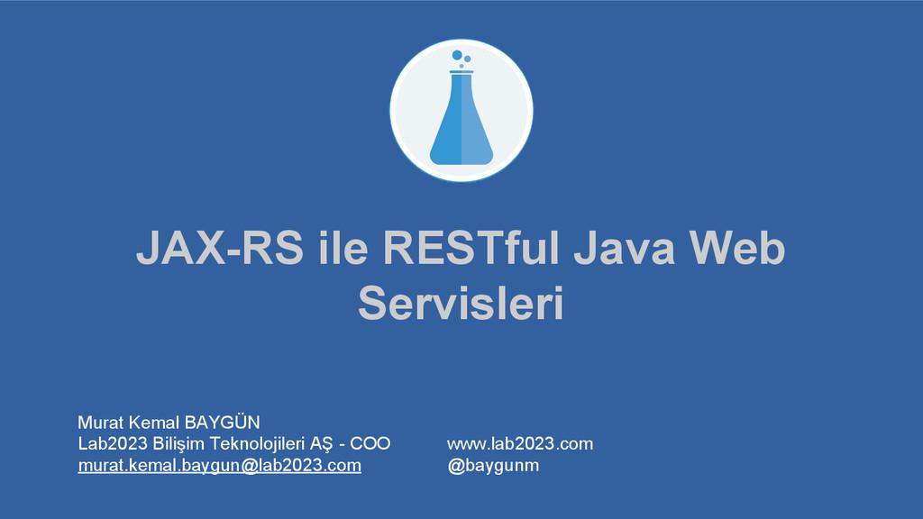 JAX-RS ile RESTful Java Web Servisleri Murat Ke...
