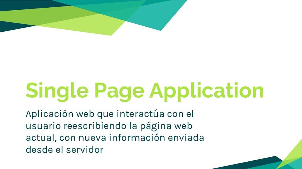 Aplicación web que interactúa con el usuario re...