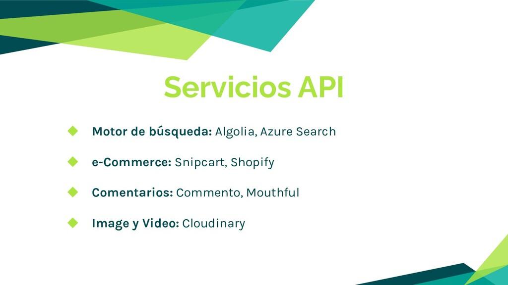 ◆ Motor de búsqueda: Algolia, Azure Search ◆ e-...