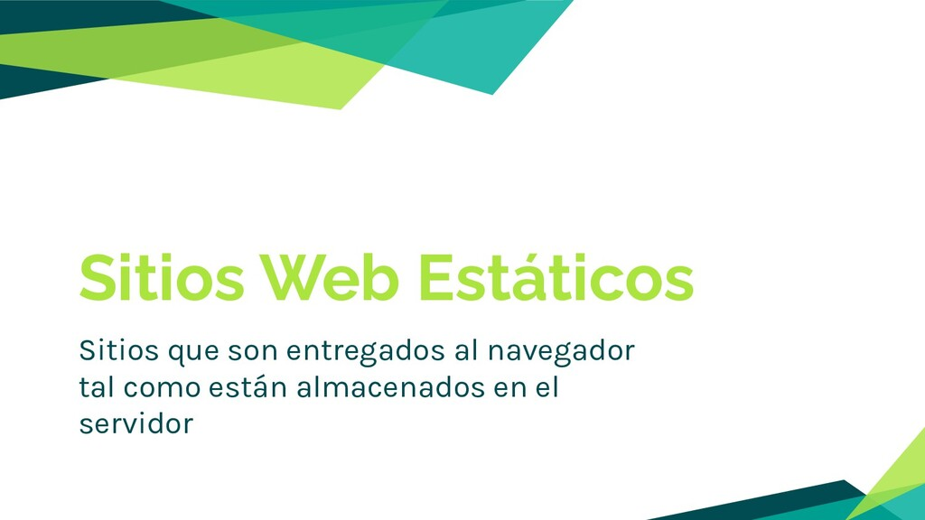 Sitios Web Estáticos Sitios que son entregados ...