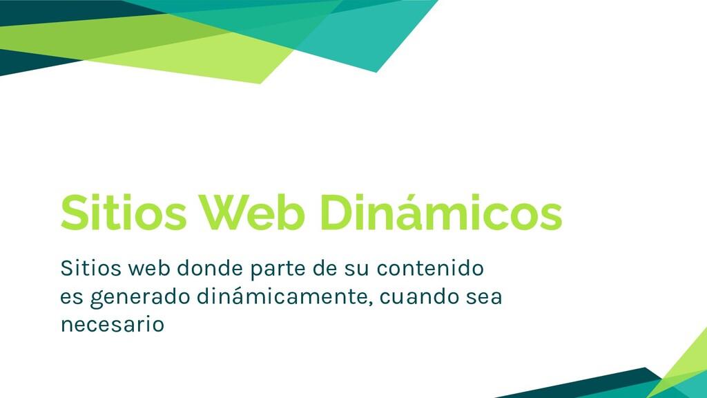 Sitios Web Dinámicos Sitios web donde parte de ...