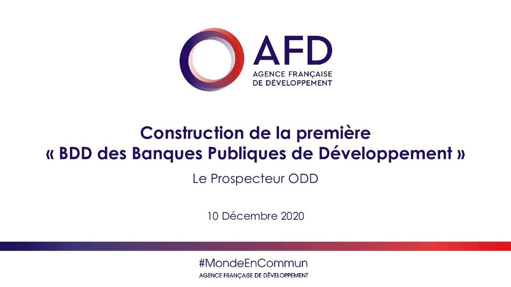 Construction de la première « BDD des Banques P...