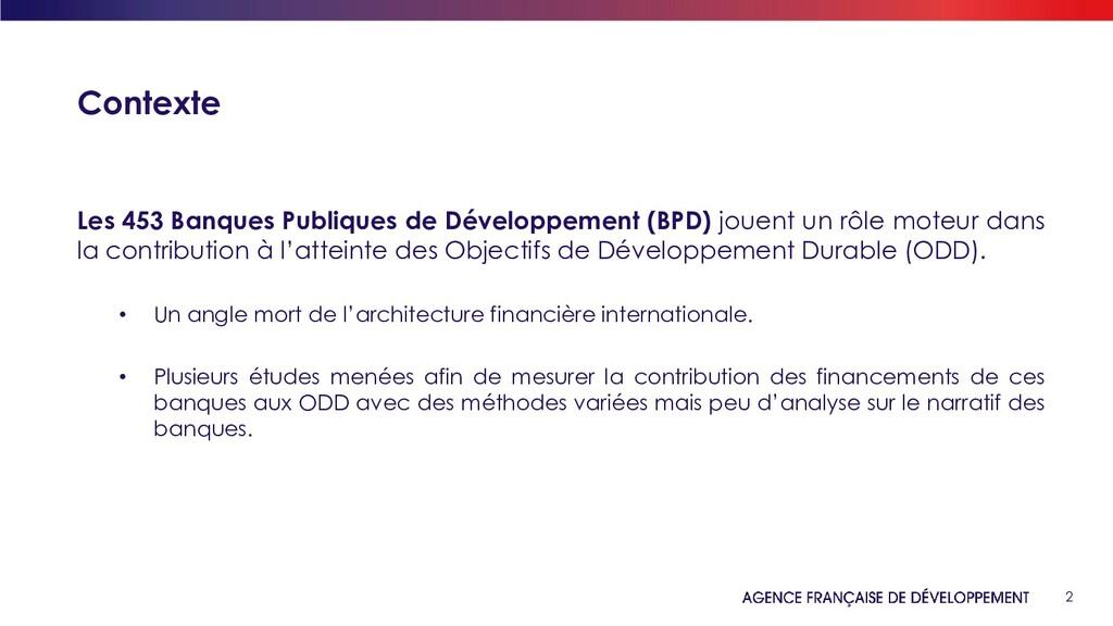 2 Contexte Les 453 Banques Publiques de Dévelop...