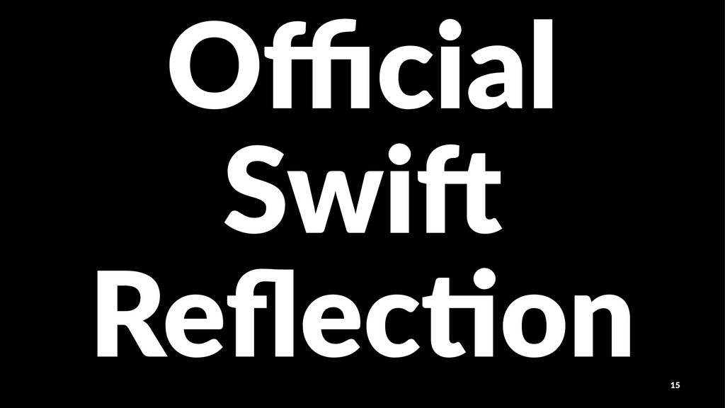 Official Swi$ Reflec%on 15