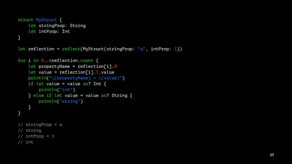 struct MyStruct { let stringProp: String let in...