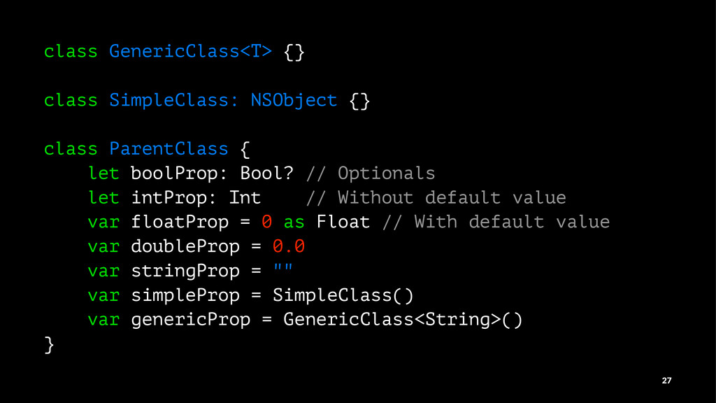 class GenericClass<T> {} class SimpleClass: NSO...