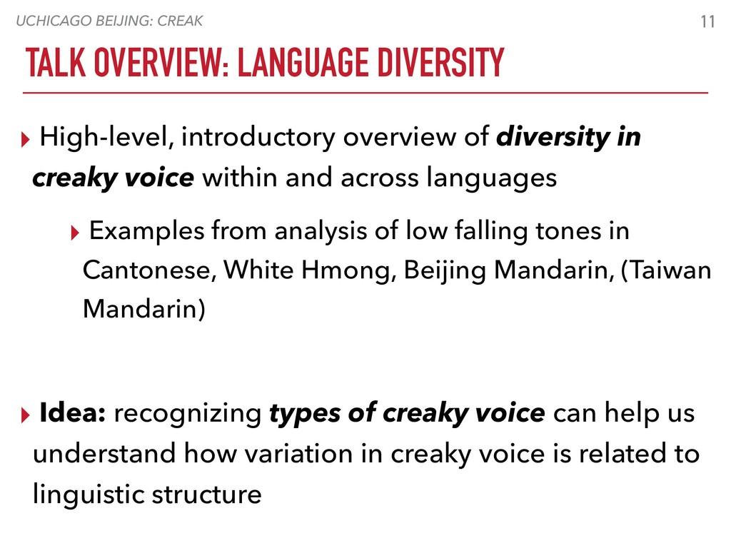 UCHICAGO BEIJING: CREAK TALK OVERVIEW: LANGUAGE...