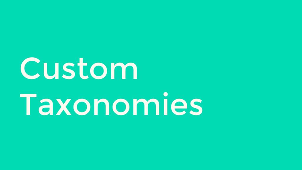 Custom Taxonomies