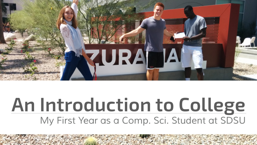 An Introduction to College My First Year as a C...