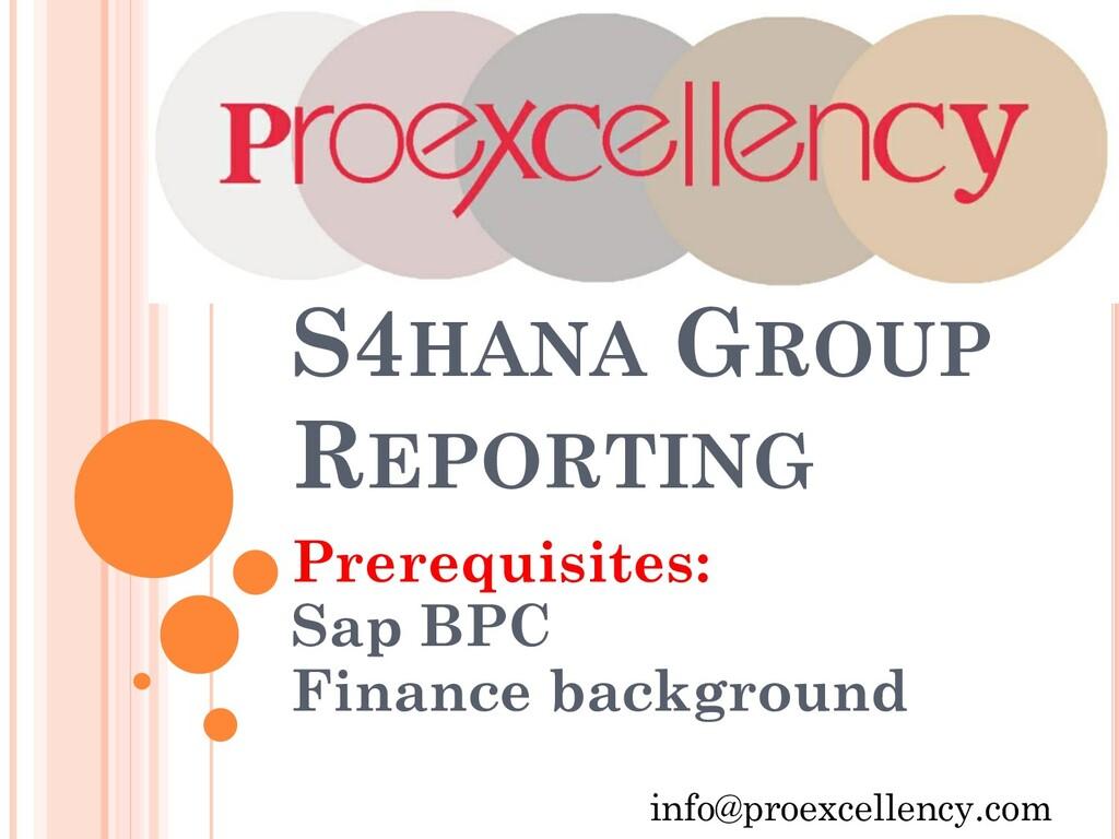 S4HANA GROUP REPORTING Prerequisites: Sap BPC F...