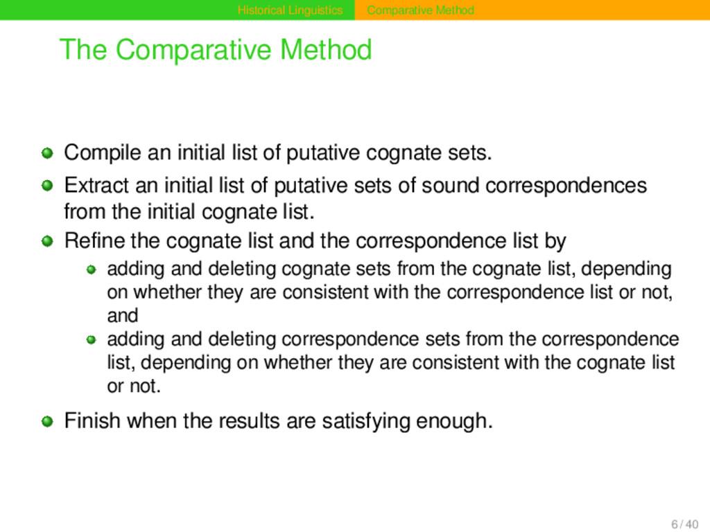 Historical Linguistics Comparative Method The C...