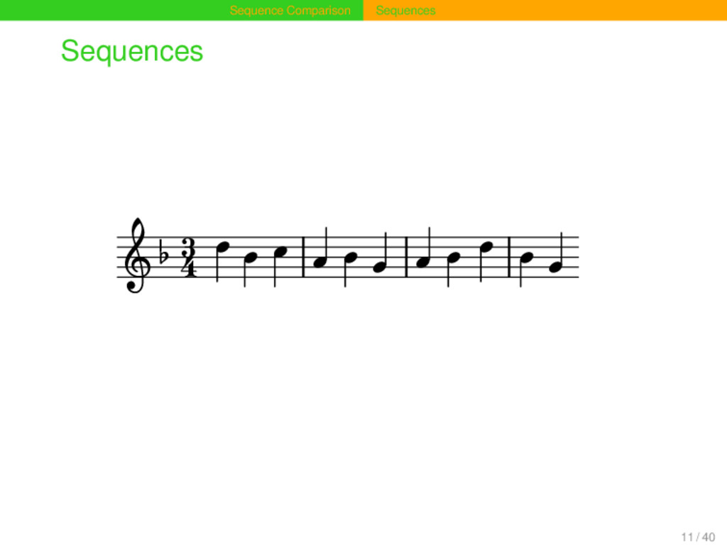 Sequence Comparison Sequences Sequences 4 3 11 ...