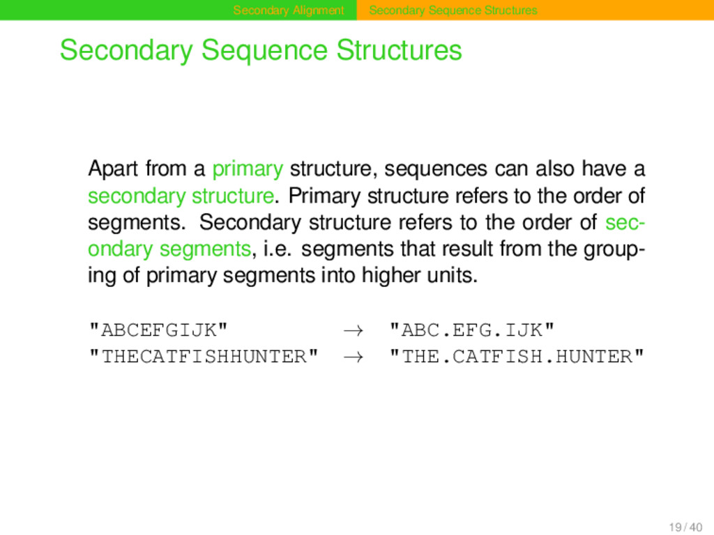 Secondary Alignment Secondary Sequence Structur...