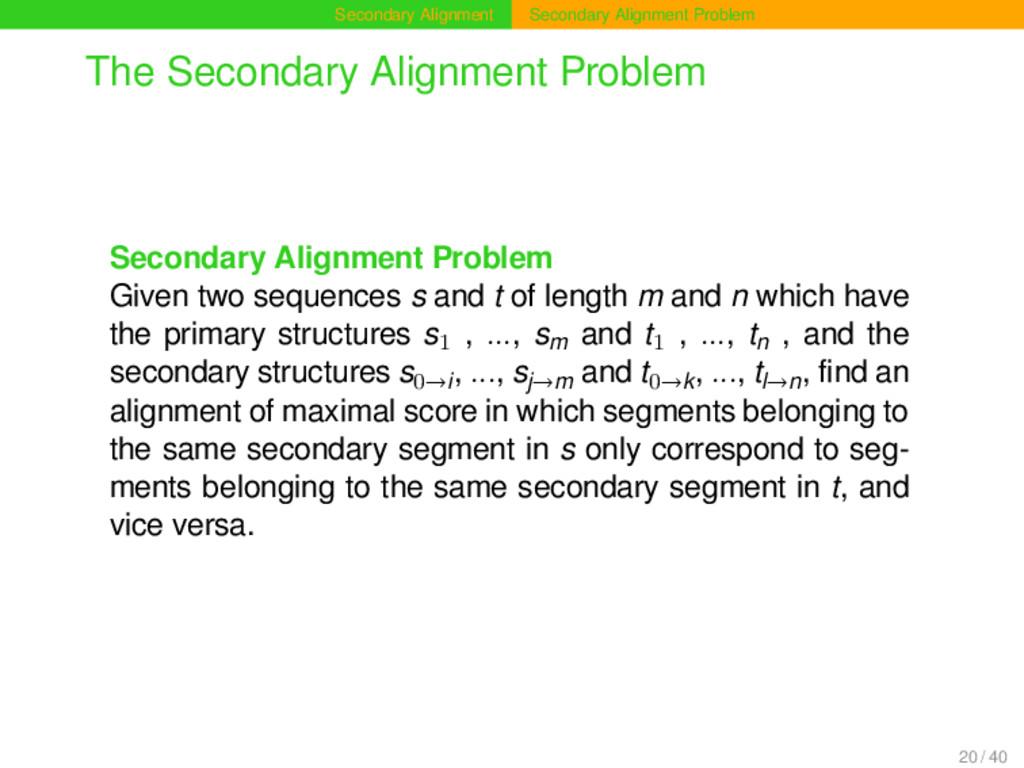 Secondary Alignment Secondary Alignment Problem...
