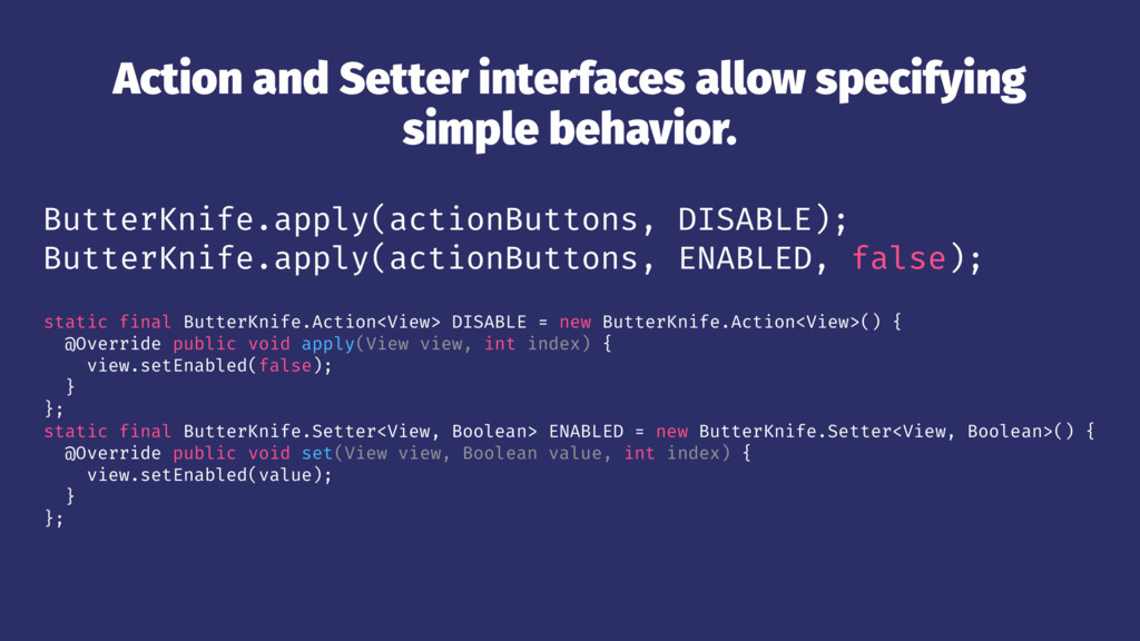 Action and Setter interfaces allow specifying s...