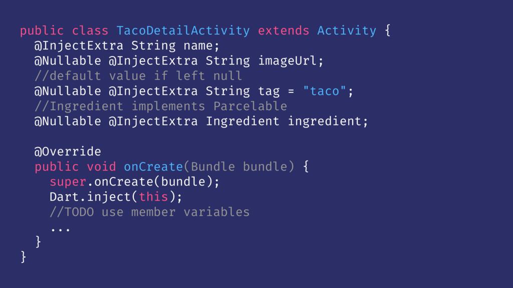 public class TacoDetailActivity extends Activit...