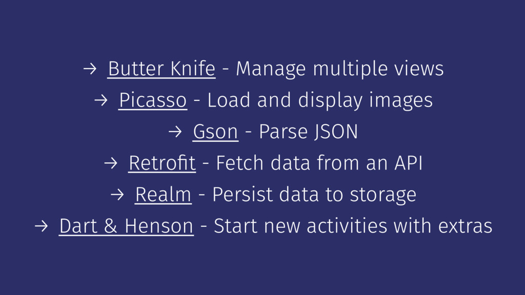 → Butter Knife - Manage multiple views → Picass...