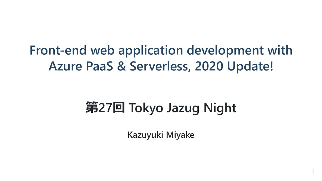 Front-end web application development with Azur...