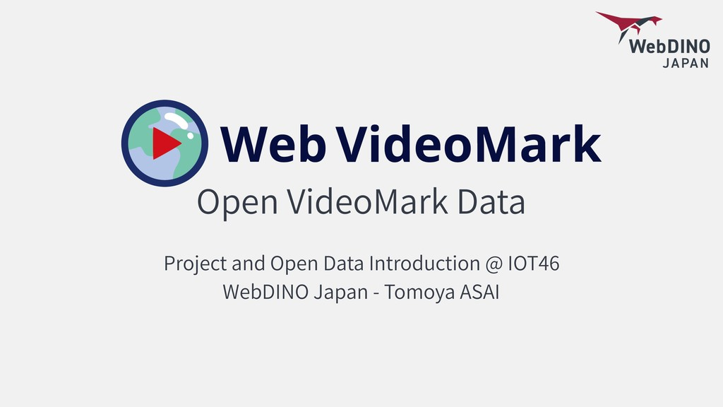 Open VideoMark Data Project and Open Data Intro...