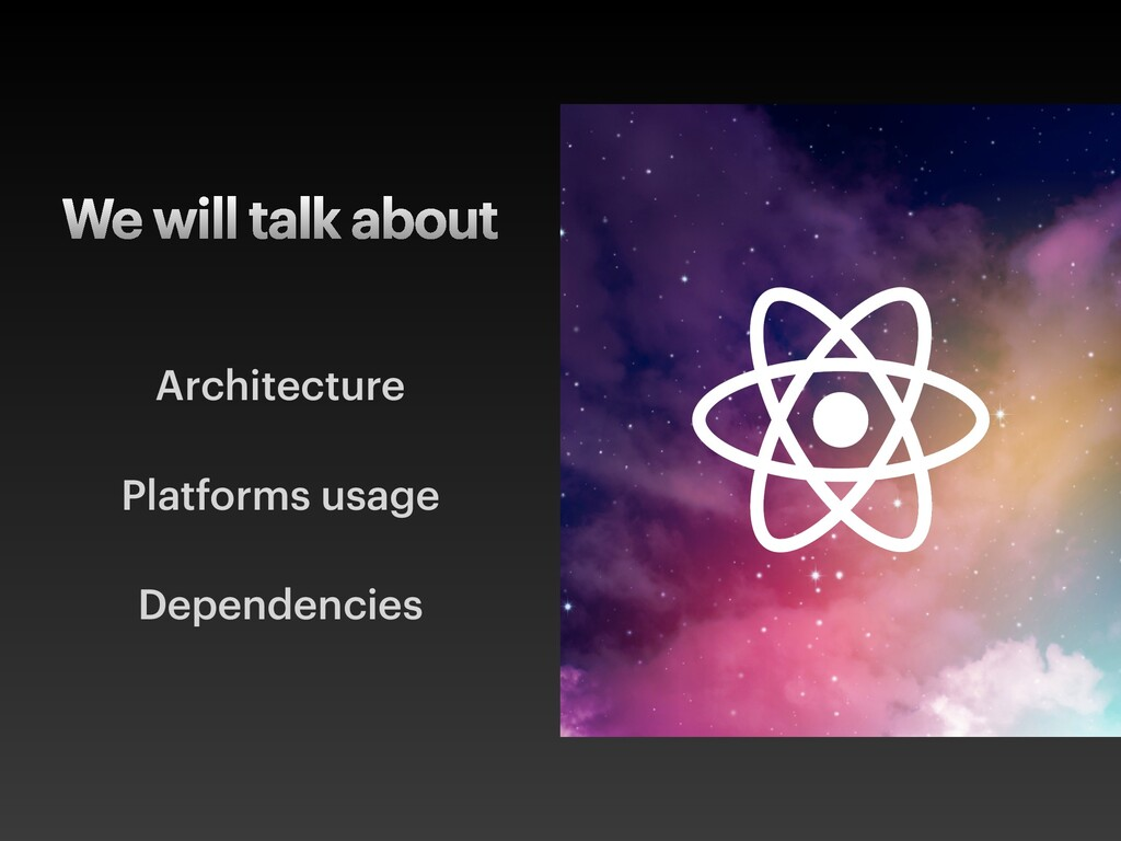 We will talk about Architecture Platforms usage...