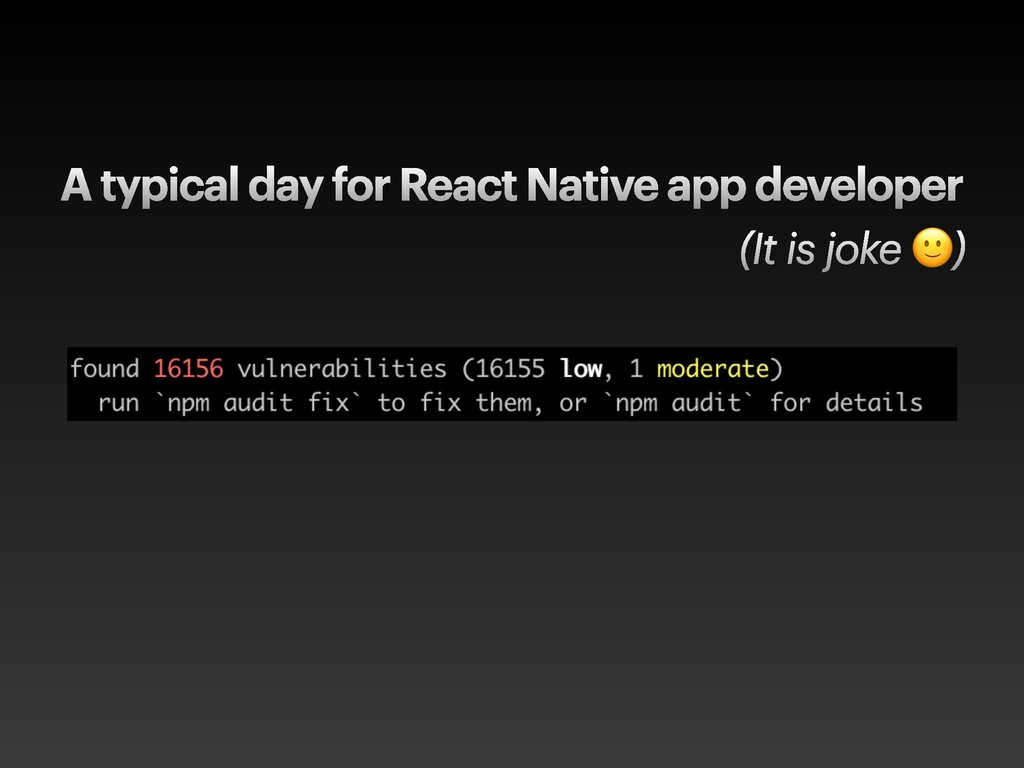 A typical day for React Native app developer (I...