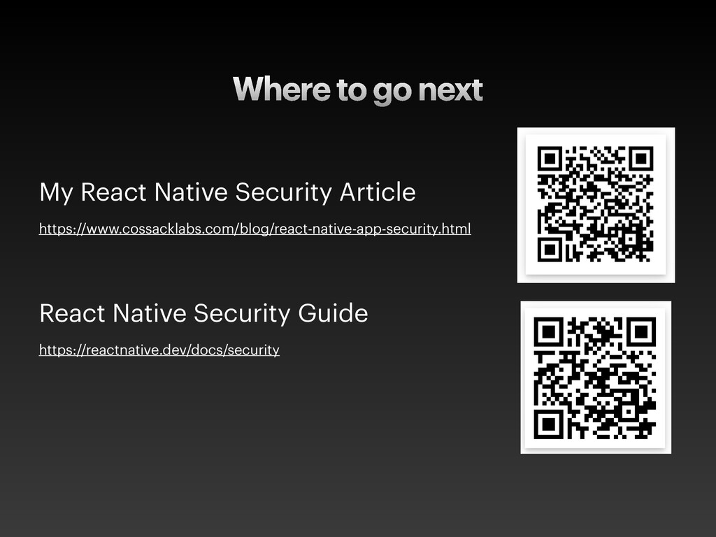 Where to go next My React Native Security Artic...
