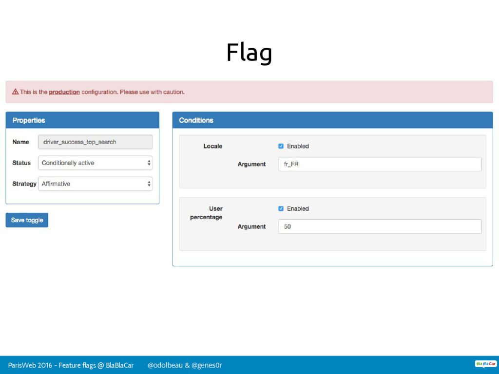 ParisWeb 2016 - Feature flags @ BlaBlaCar @odol...