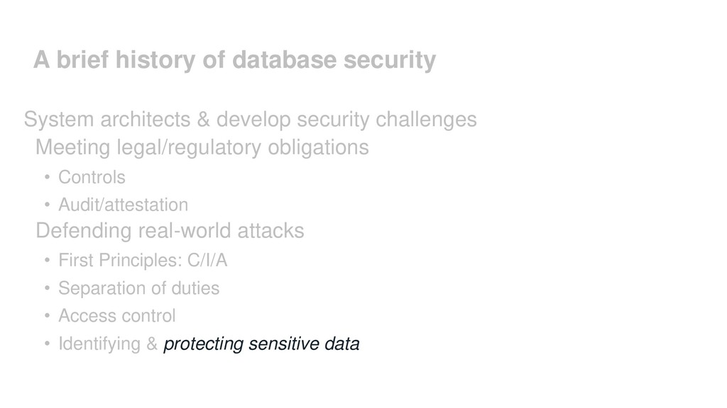 A brief history of database security System arc...