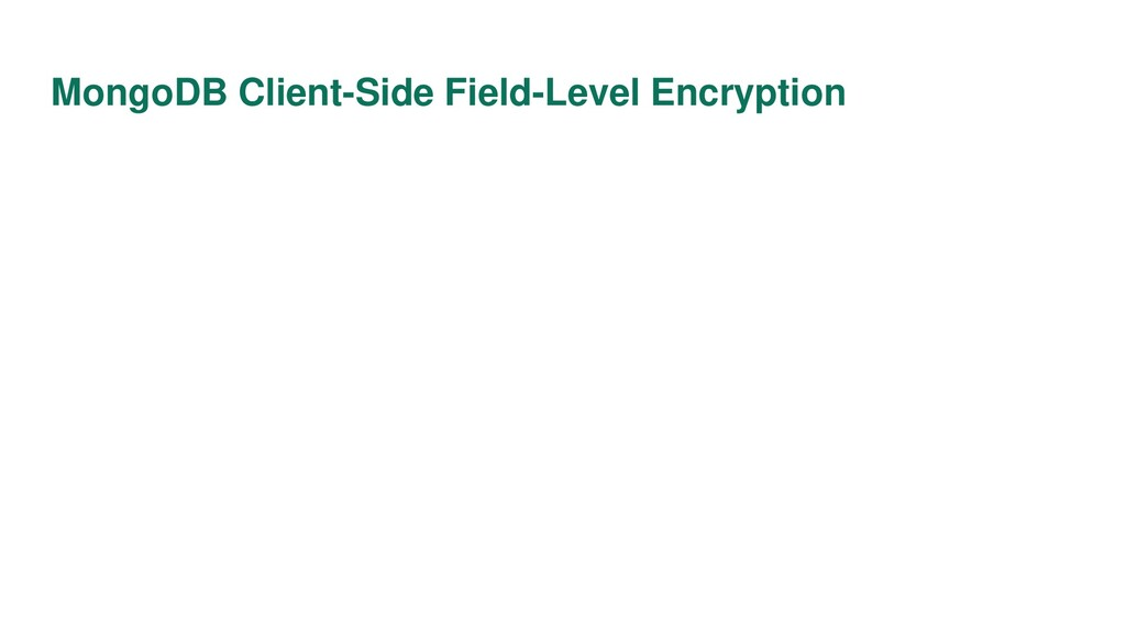 MongoDB Client-Side Field-Level Encryption