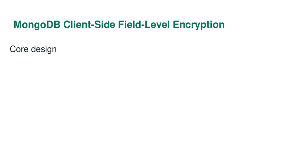 MongoDB Client-Side Field-Level Encryption Core...