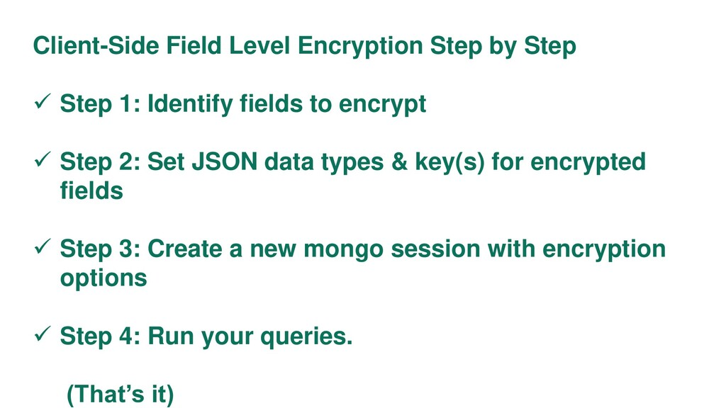 Client-Side Field Level Encryption Step by Step...