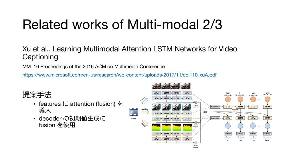Related works of Multi-modal 2/3 Xu et al., Lea...
