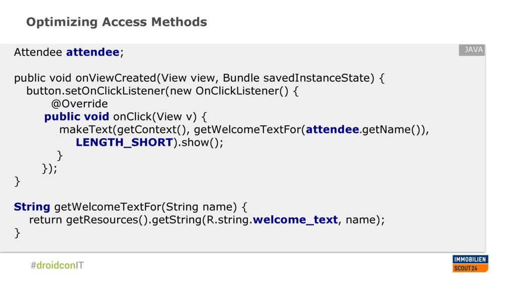 Optimizing Access Methods Attendee attendee; pu...