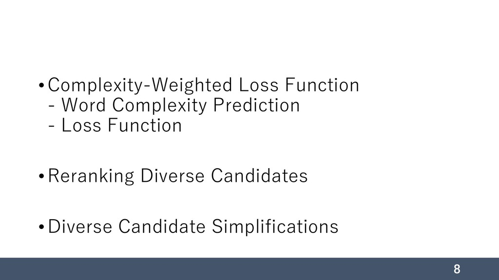 •Complexity-Weighted Loss Function - Word Compl...