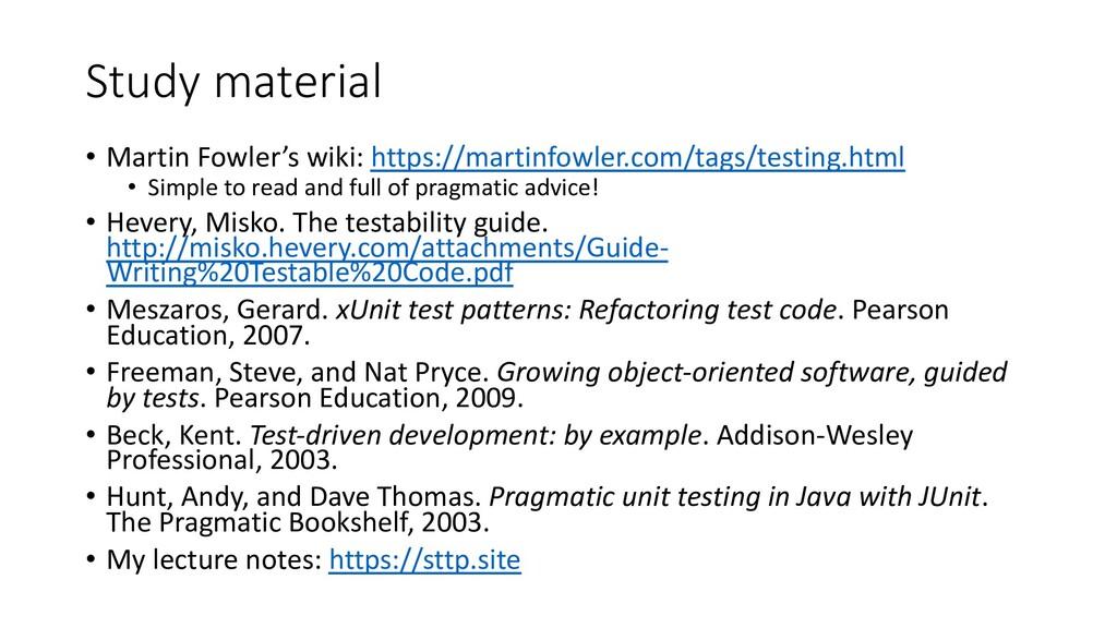 Study material • Martin Fowler's wiki: https://...